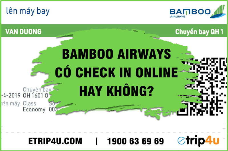 Bamboo Airways có check in online hay không?